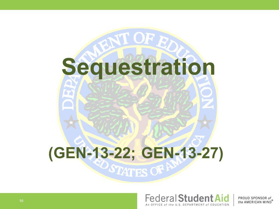 Sequestration 10 (GEN-13-22; GEN-13-27)