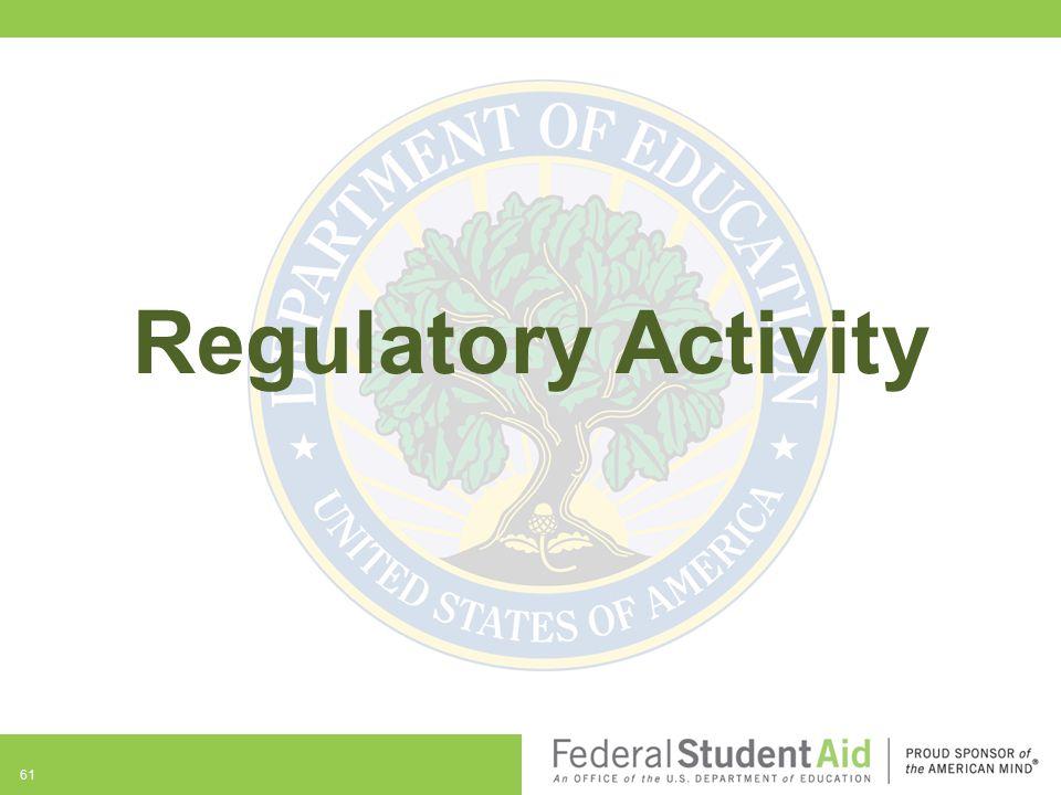 61 Regulatory Activity