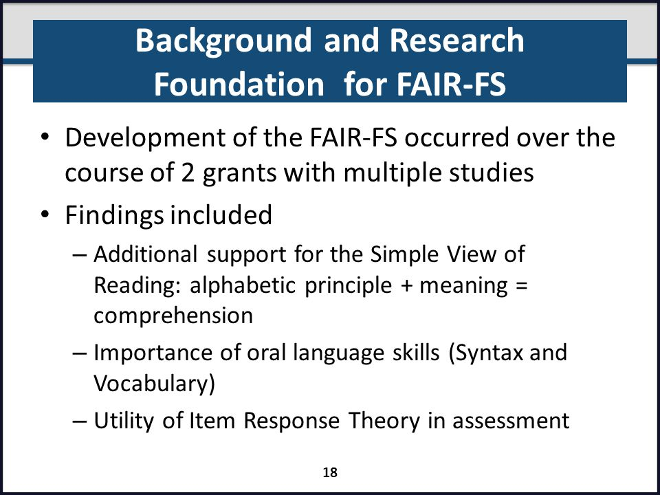 Background and Research Foundation for FAIR-FS Development of the FAIR-FS occurred over the course of 2 grants with multiple studies Findings included
