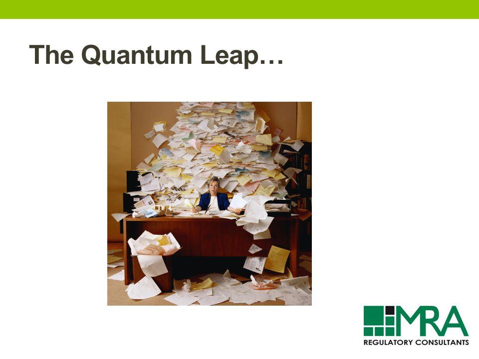 The Quantum Leap…