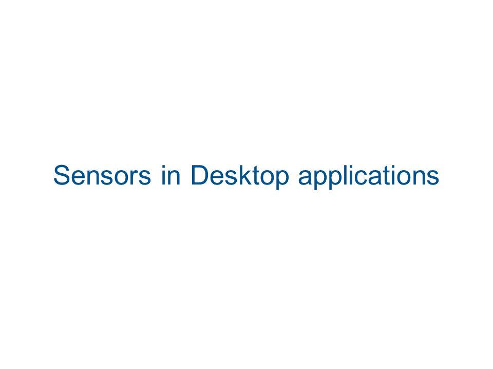 Sensors in Desktop applications