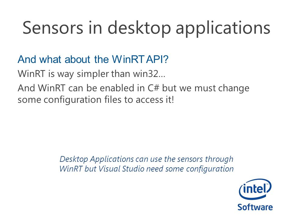 Sensors in desktop applications And what about the WinRT API.
