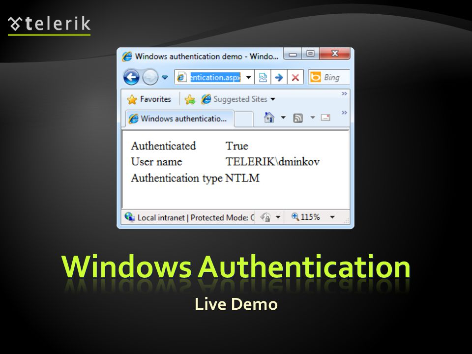  Forms Authentication uses a Web form to collect login credentials (username / password)  Users are authenticated by the C# code behind the Web form  User accounts can be stored in:  Web.config file  Separate user database  Users are local for the Web application  Not part of Windows or Active Directory