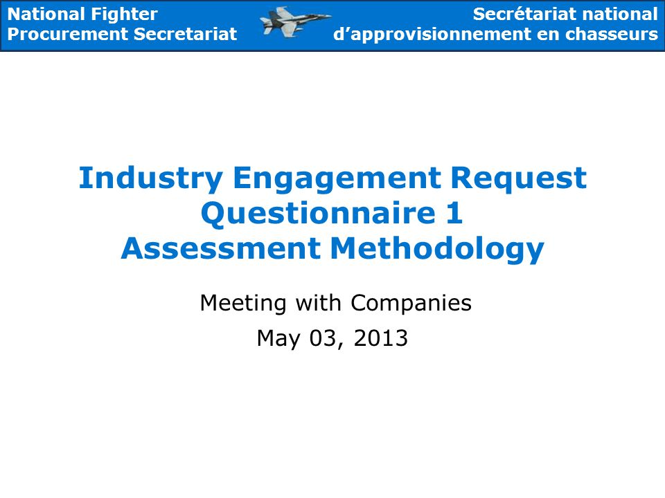 2 To provide companies with details on the assessment methodology that will be used in assessing your responses to Questionnaire 1 To provide clarifications and provide answers to questions To provide companies with information on next steps We are committed to an open, fair and transparent process Purpose