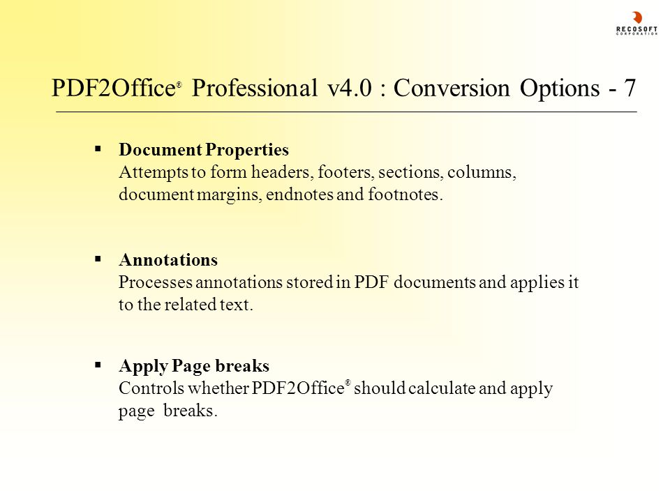 PDF2Office ® Professional v4.0 : Conversion Options - 7  Annotations Processes annotations stored in PDF documents and applies it to the related text.