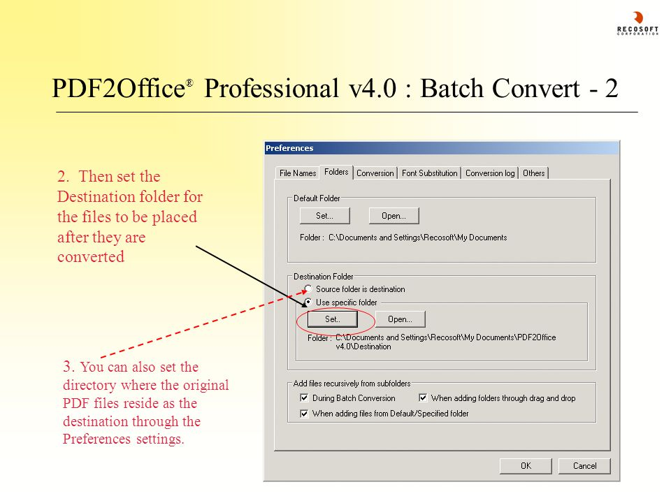 PDF2Office ® Professional v4.0 : Batch Convert - 2 2.