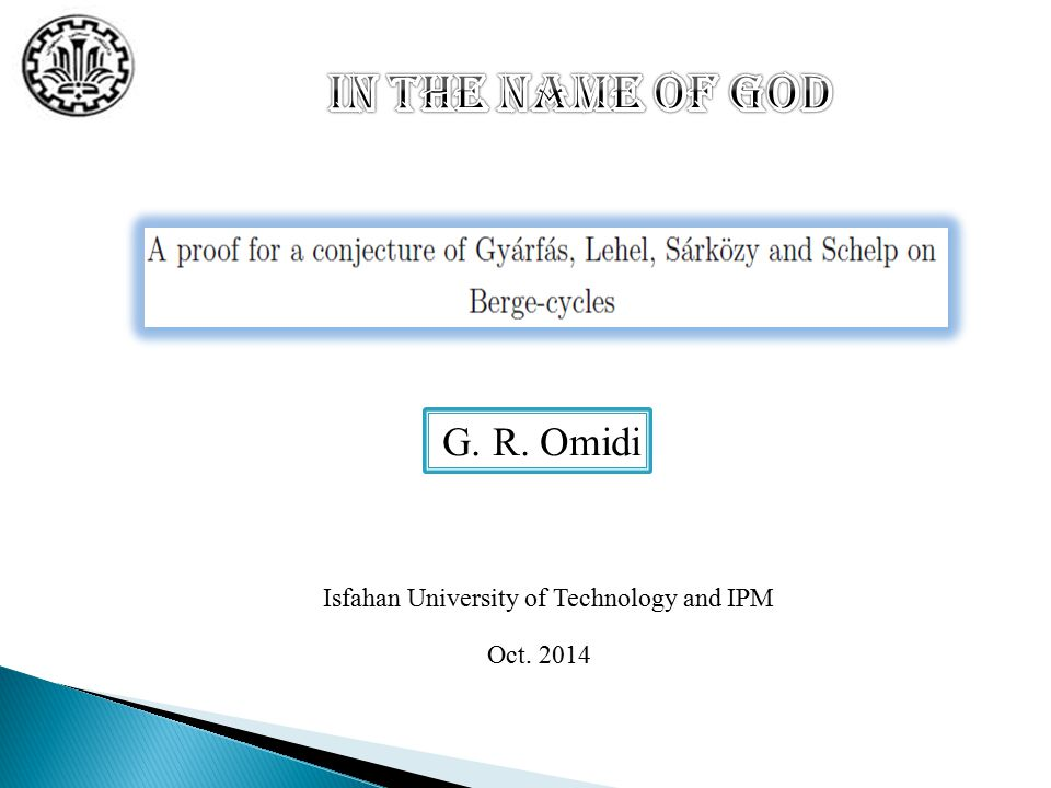 Oct. 2014 G. R. Omidi Isfahan University of Technology and IPM