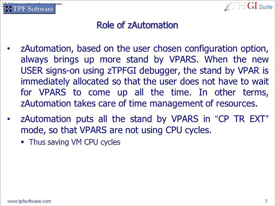 Suite www.tpfsoftware.com zAutomation, based on the user chosen configuration option, always brings up more stand by VPARS. When the new USER signs-on
