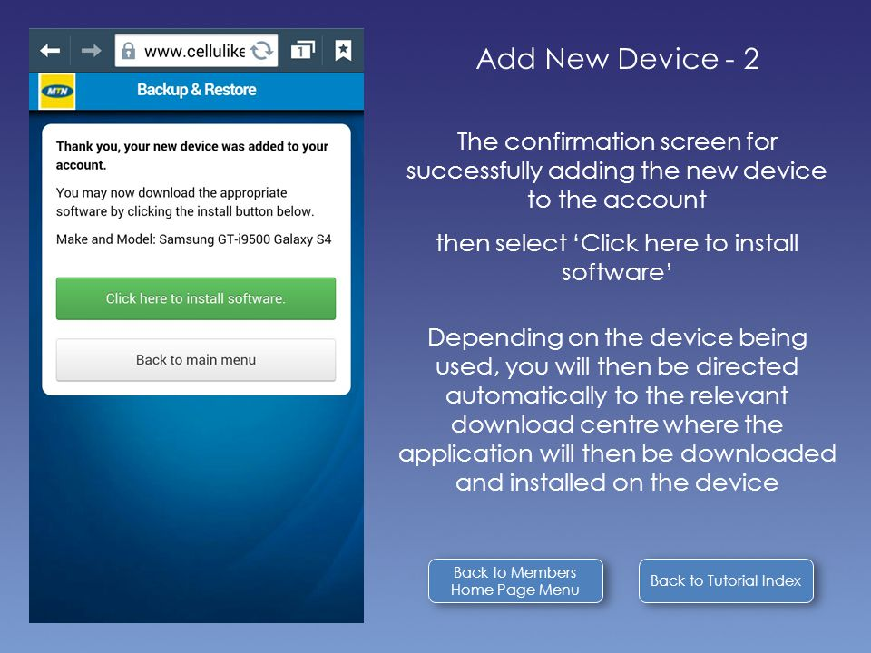 Back to Tutorial Index Add New Device - 2 The confirmation screen for successfully adding the new device to the account then select 'Click here to ins