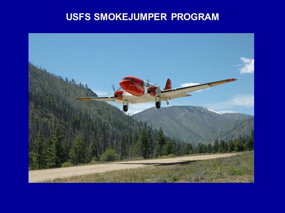 USFS SMOKEJUMPER PROGRAM