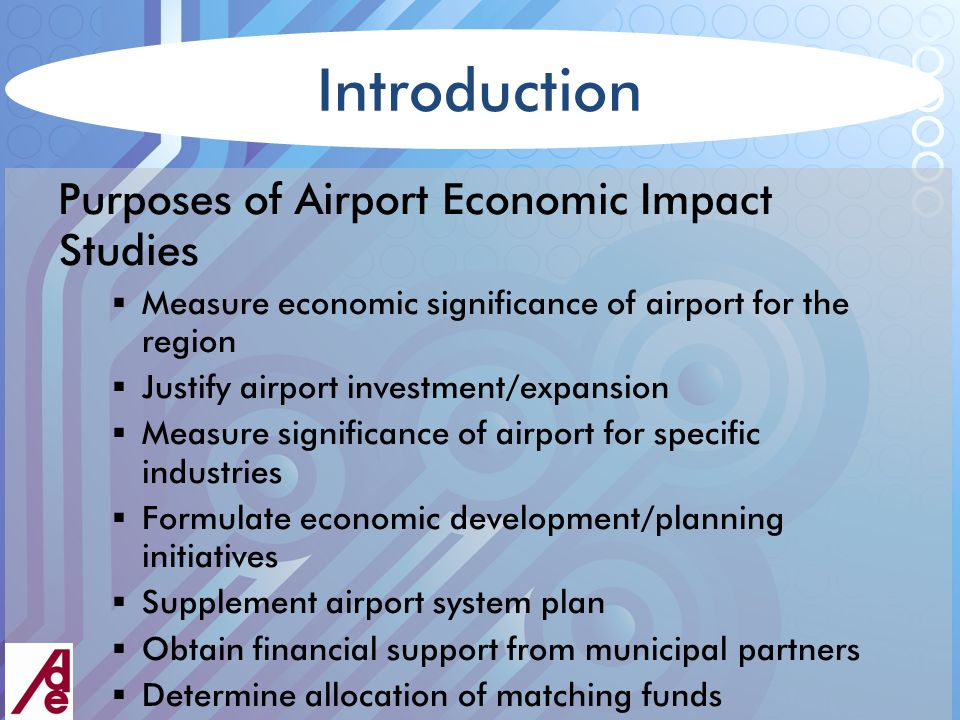 Introduction Perception of Airport Impacts – the sectors that represent the obvious impacts  Commercial passenger service  General aviation  Charters