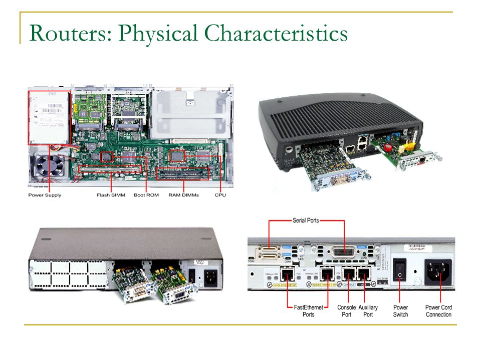 Routers: Physical Characteristics