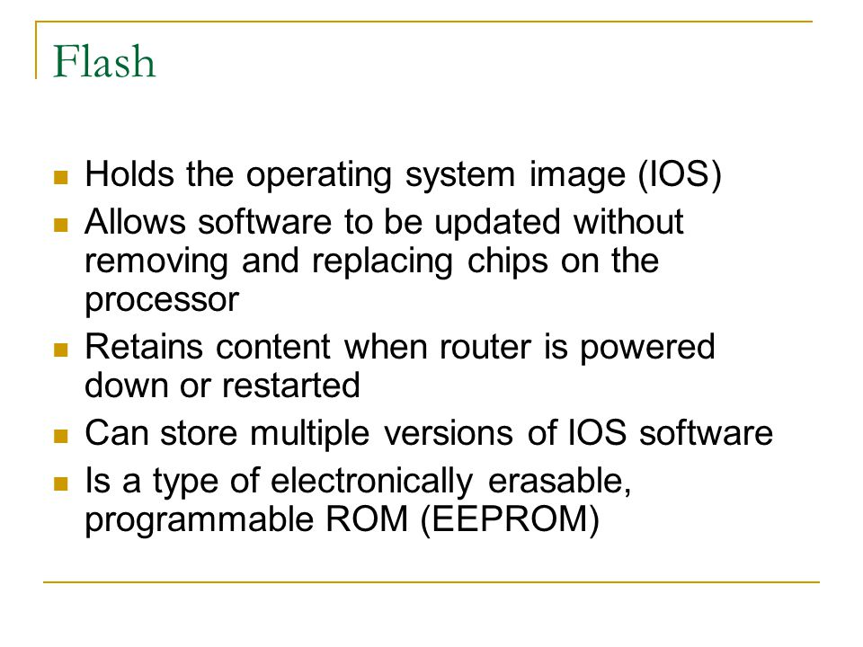 ROM Maintains instructions for power-on self test (POST) diagnostics Stores bootstrap program and basic operating system software Requires replacing pluggable chips on the motherboard for software upgrades