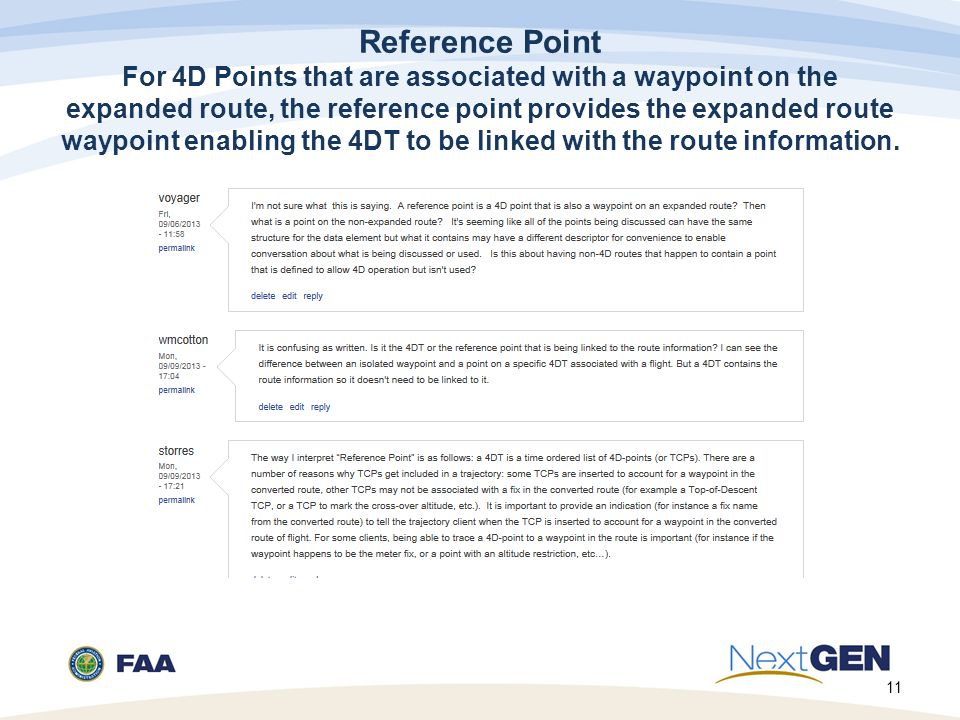 Reference Point For 4D Points that are associated with a waypoint on the expanded route, the reference point provides the expanded route waypoint enabling the 4DT to be linked with the route information.