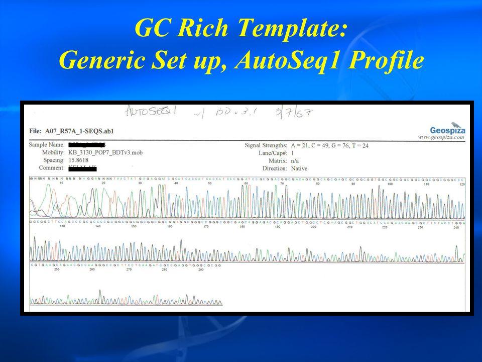 GC Rich Template: Generic Set up, AutoSeq1 Profile