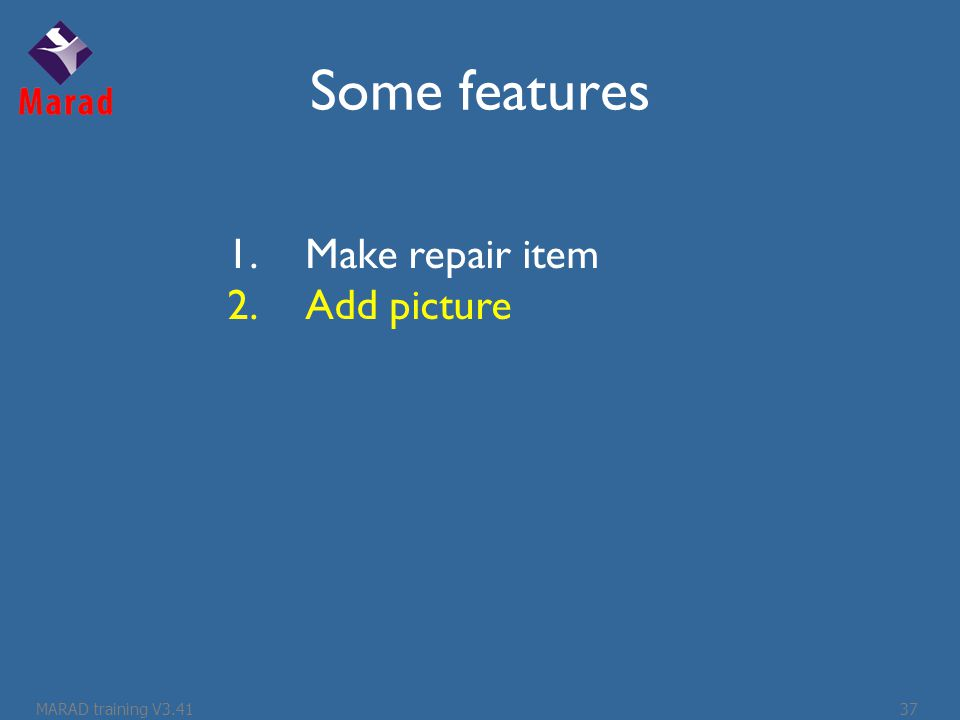 Some features 1.Make repair item 2.Add picture MARAD training V3.4137