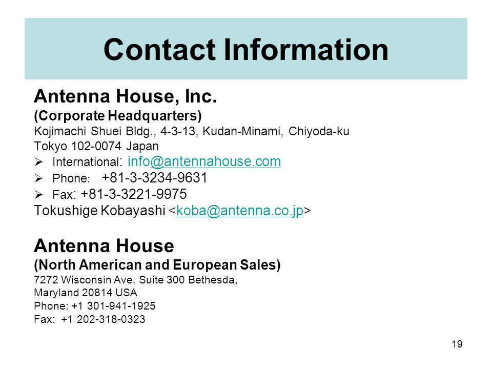 19 Contact Information Antenna House, Inc.