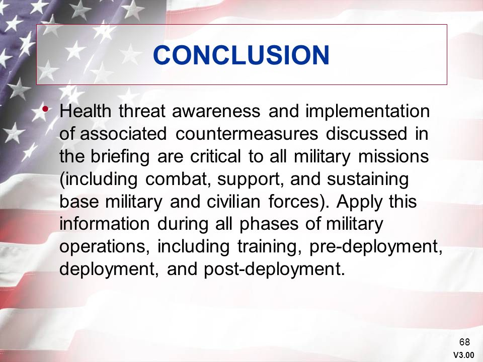 V3.00 67 SUMMARY Review of Guide to Staying Healthy Preparation for Deployment Deployment Medical Threat Post Deployment