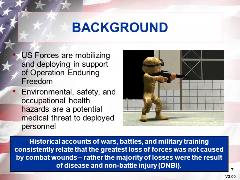 V3.00 6 PURPOSE Inform Deploying Personnel (Military and Civilian) of the Potential Health Hazards and the Individual Countermeasures Necessary to Ass