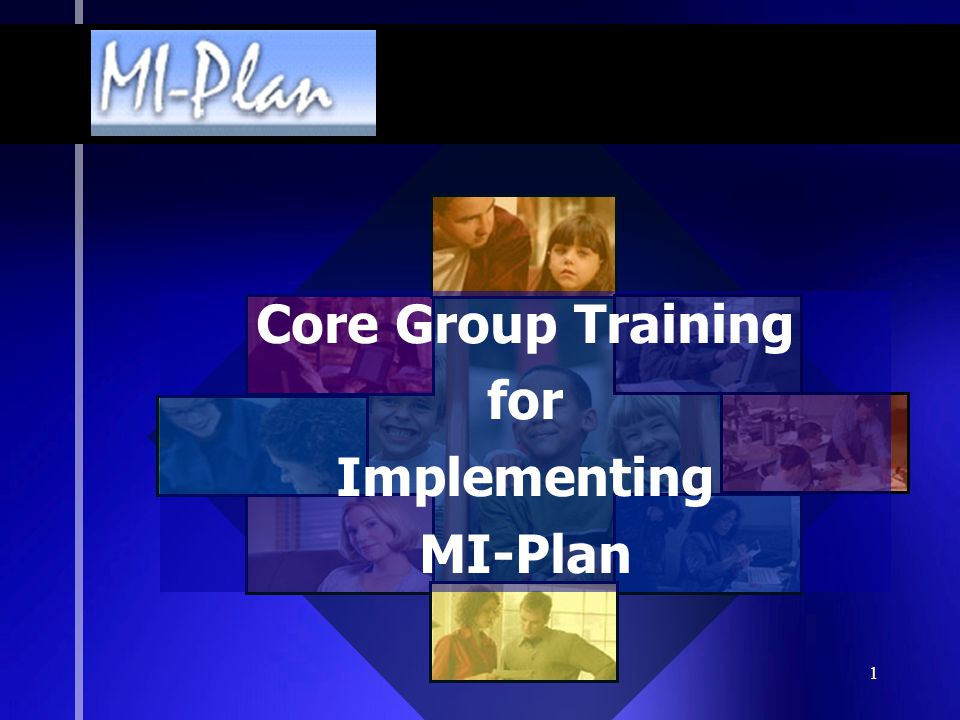 1 Core Group Training for Implementing MI-Plan