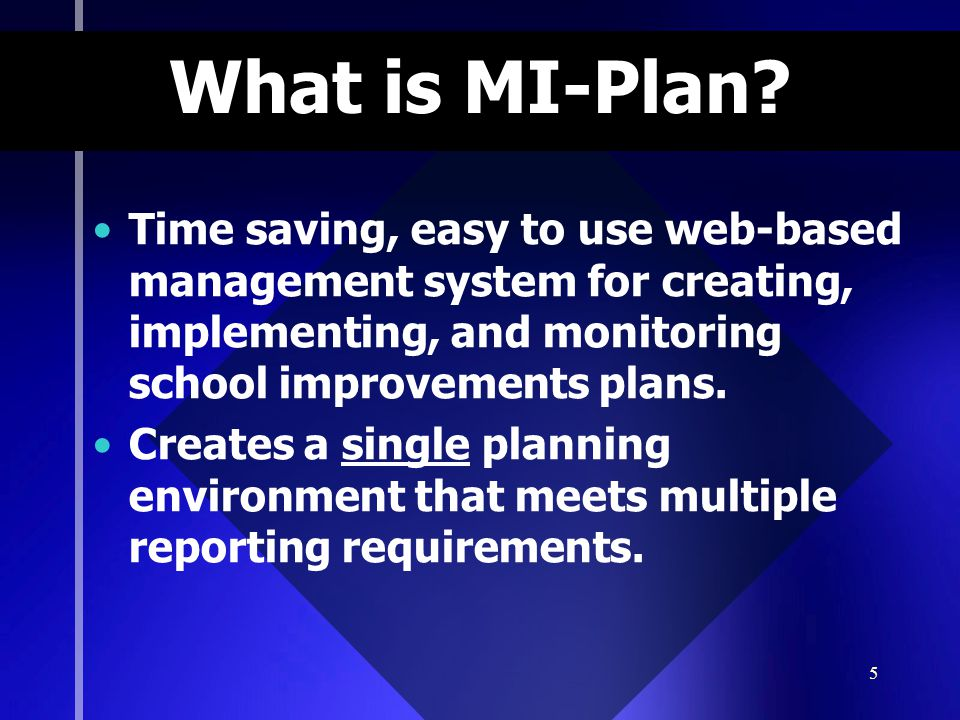 5 What is MI-Plan.
