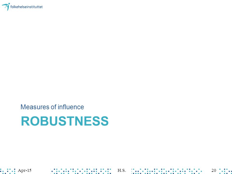 ROBUSTNESS Measures of influence Apr-15H.S.20