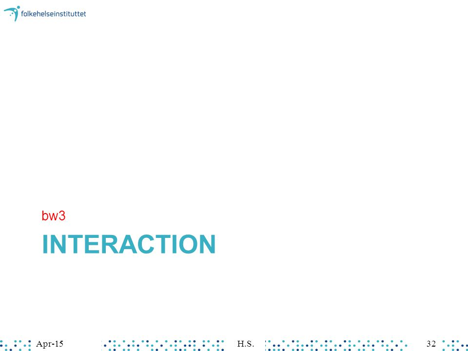 INTERACTION bw3 Apr-15H.S.32