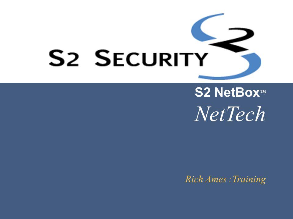 DVR or NVR V i d e o 3: Verify live video from the NetBox interface. S2 Browser UI