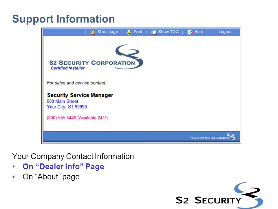 "Support Information Your Company Contact Information On ""Dealer Info"" Page On ""About"" page"