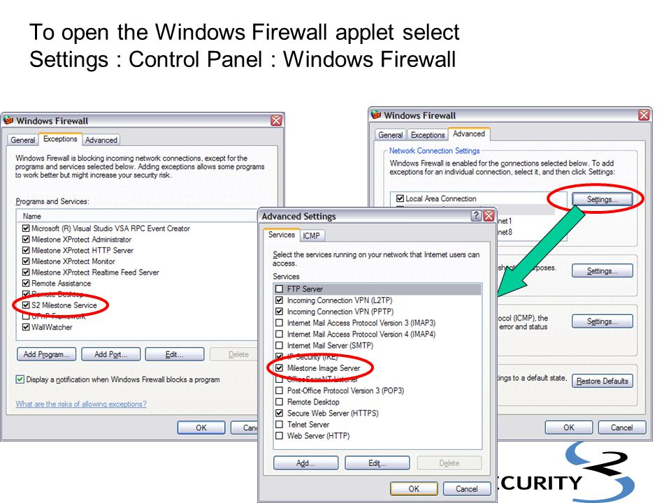 To open the Windows Firewall applet select Settings : Control Panel : Windows Firewall