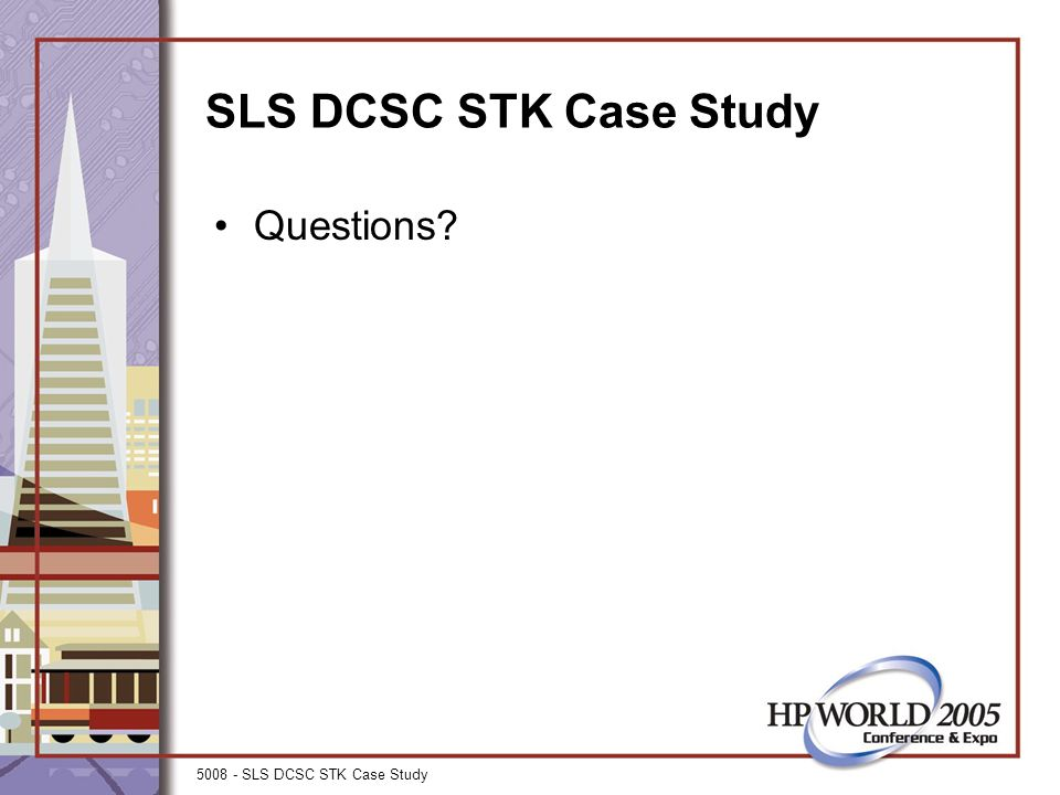 5008 - SLS DCSC STK Case Study SLS DCSC STK Case Study Questions