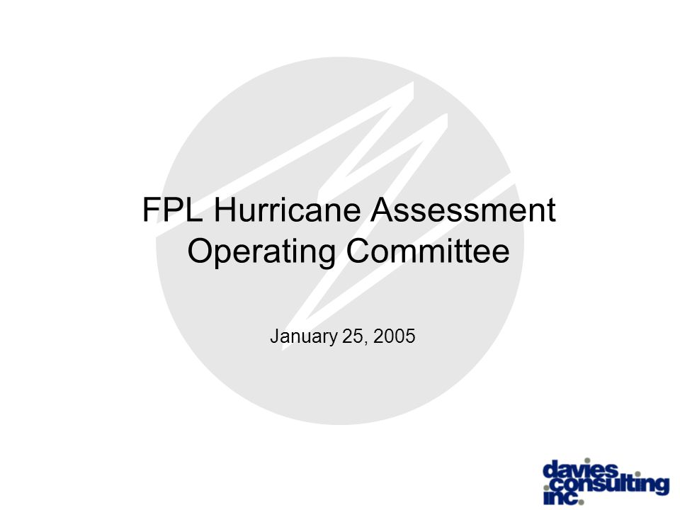 FPL Hurricane Assessment Operating Committee January 25, 2005