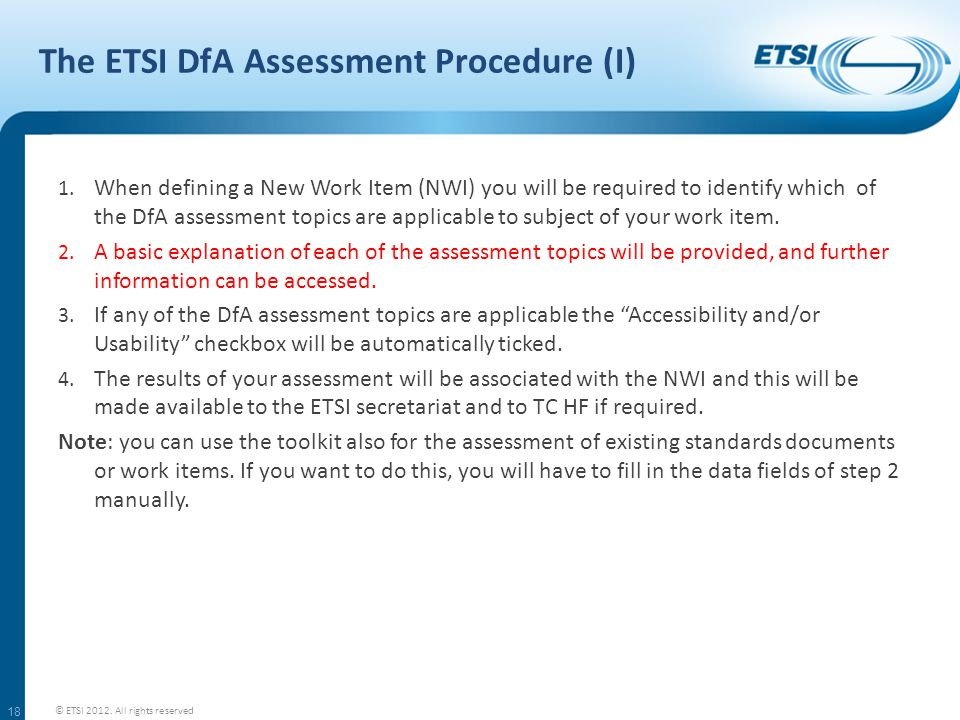 The ETSI DfA Assessment Procedure (I) 1.