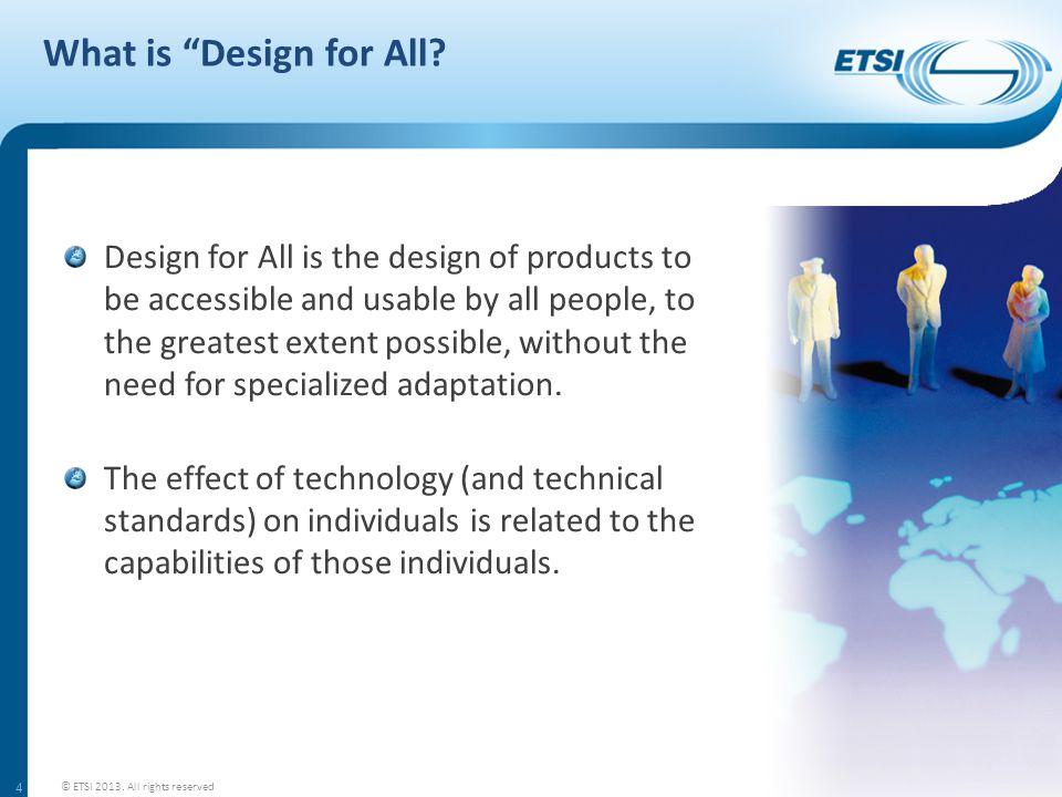 THE ETSI DFA ASSESSMENT PROCEDURE 15 © ETSI 2013. All rights reserved
