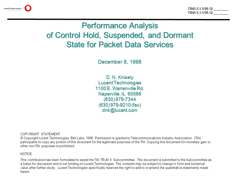 Performance Analysis of Control Hold, Suspended, and Dormant State for Packet Data Services December 8, 1998 D.