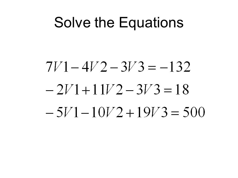 Solve the Equations