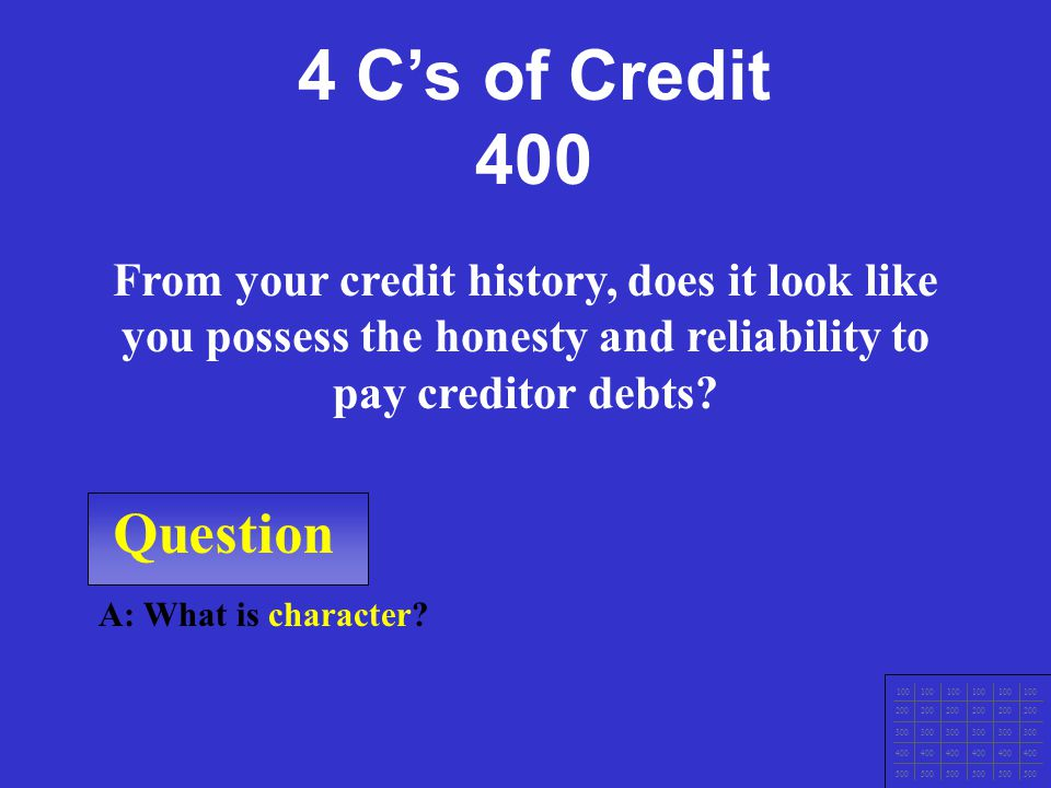 Question 100 200 300 400 500 A: What is capacity? Looks at if you've been working regularly in an occupation that is likely to provide enough income t
