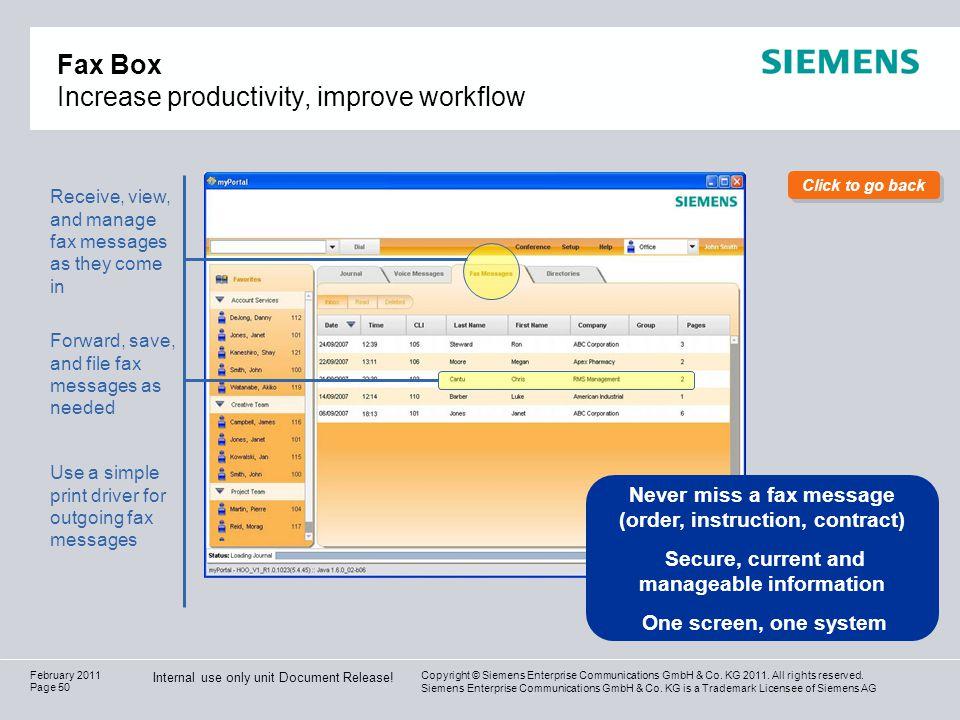 Copyright © Siemens Enterprise Communications GmbH & Co. KG 2011. All rights reserved. Siemens Enterprise Communications GmbH & Co. KG is a Trademark