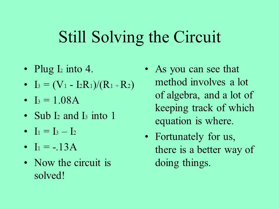 Still Solving the Circuit Plug I 2 into 4.