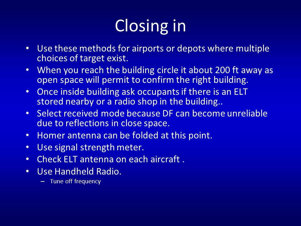 Closing in Use these methods for airports or depots where multiple choices of target exist. When you reach the building circle it about 200 ft away as
