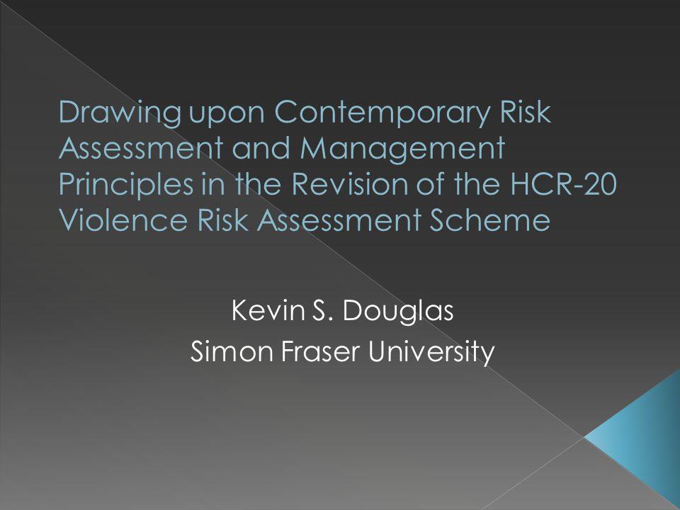 Kevin S. Douglas Simon Fraser University