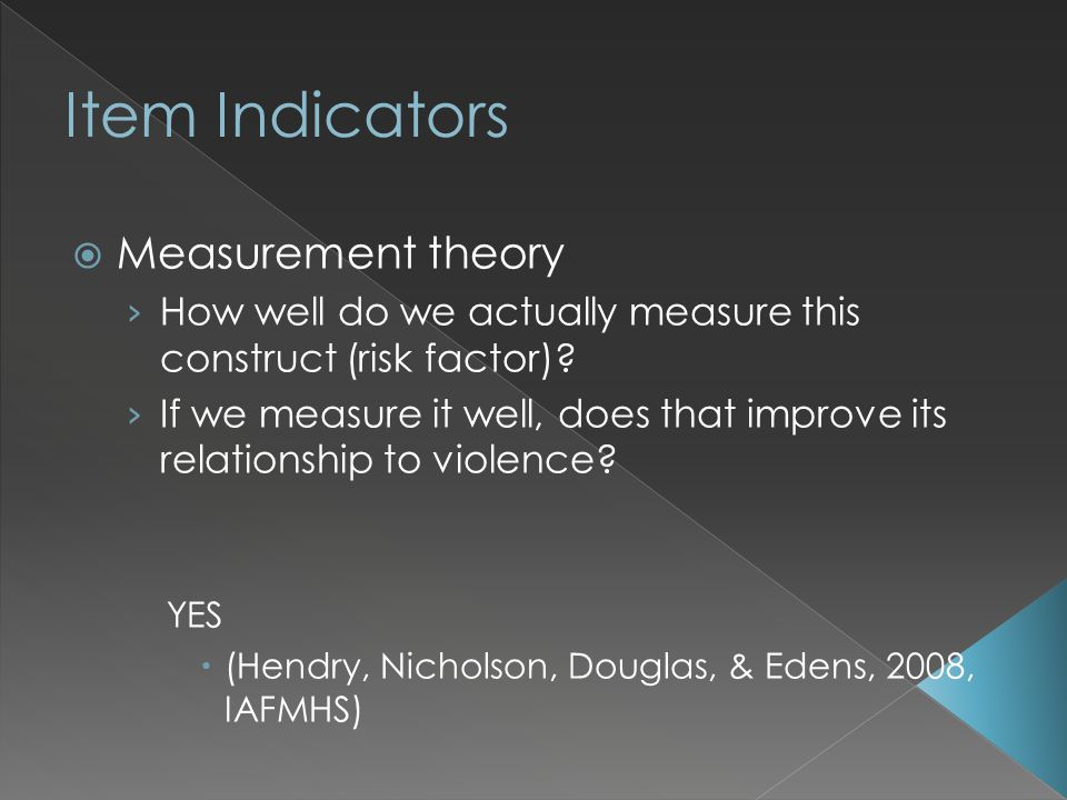  Measurement theory › How well do we actually measure this construct (risk factor)? › If we measure it well, does that improve its relationship to vi