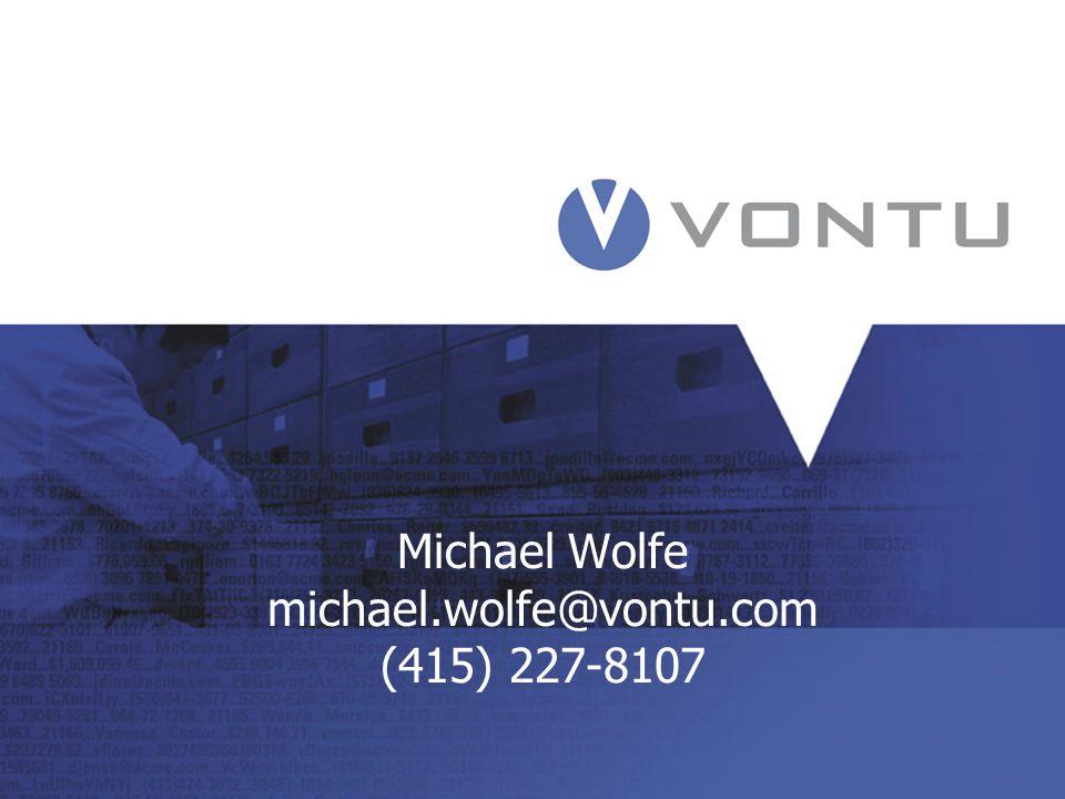 Michael Wolfe michael.wolfe@vontu.com (415) 227-8107
