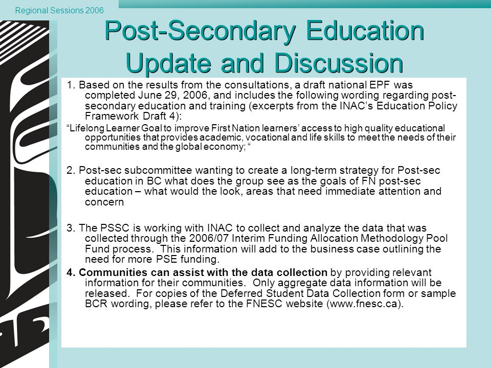 Click to edit Master text styles Third level Fifth level p. 29 v3 Post-Secondary Education Update and Discussion 1. Based on the results from the cons