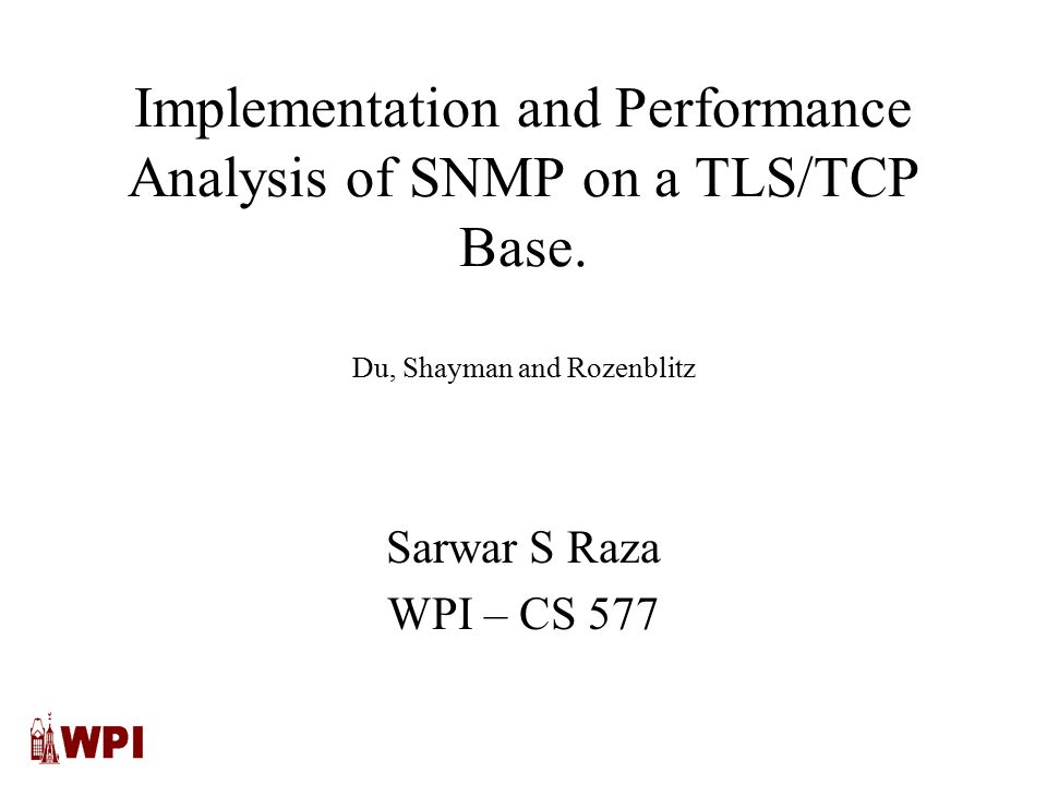 Implementation and Performance Analysis of SNMP on a TLS/TCP Base.