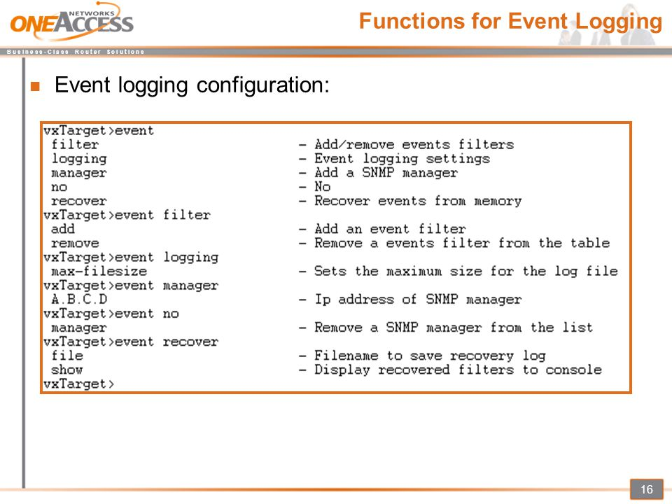 B u s i n e s s - C l a s s R o u t e r S o l u t i o n s 16 Functions for Event Logging Event logging configuration: