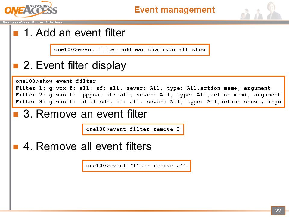 B u s i n e s s - C l a s s R o u t e r S o l u t i o n s 22 Event management 1. Add an event filter 2. Event filter display 3. Remove an event filter