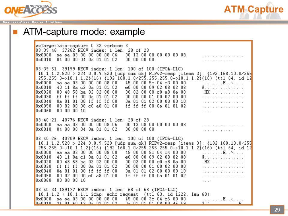 B u s i n e s s - C l a s s R o u t e r S o l u t i o n s 29 ATM Capture ATM-capture mode: example