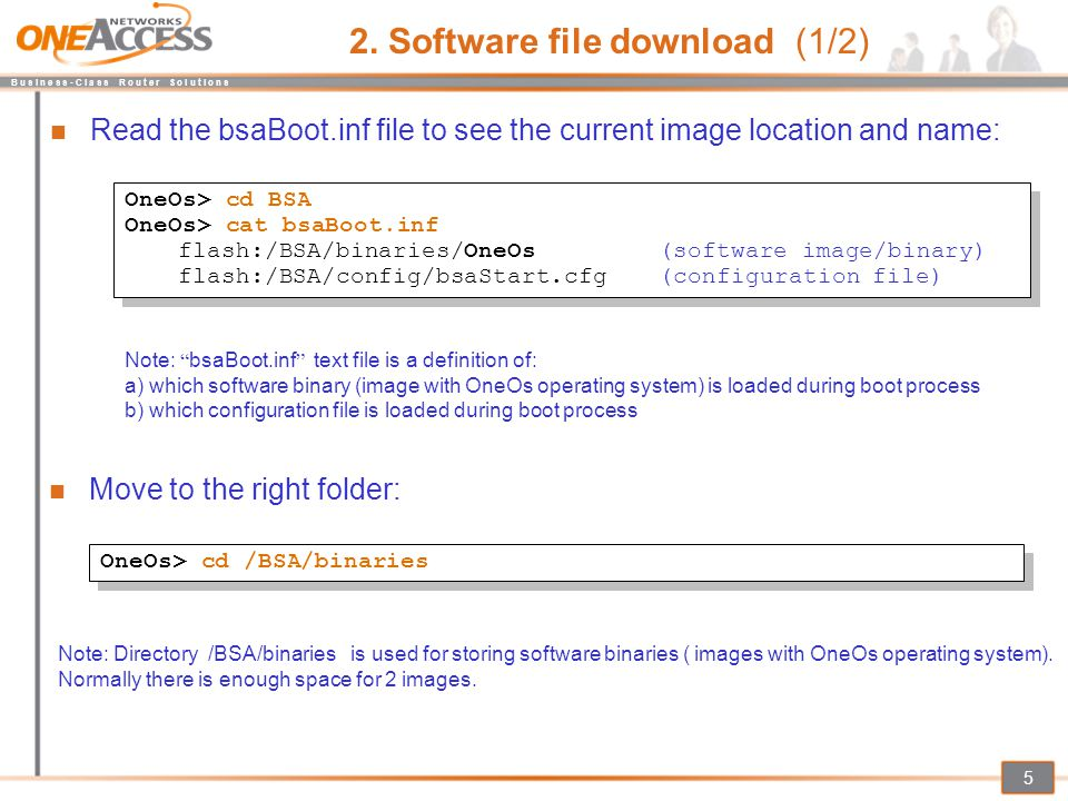 B u s i n e s s - C l a s s R o u t e r S o l u t i o n s 5 Read the bsaBoot.inf file to see the current image location and name: 2. Software file dow