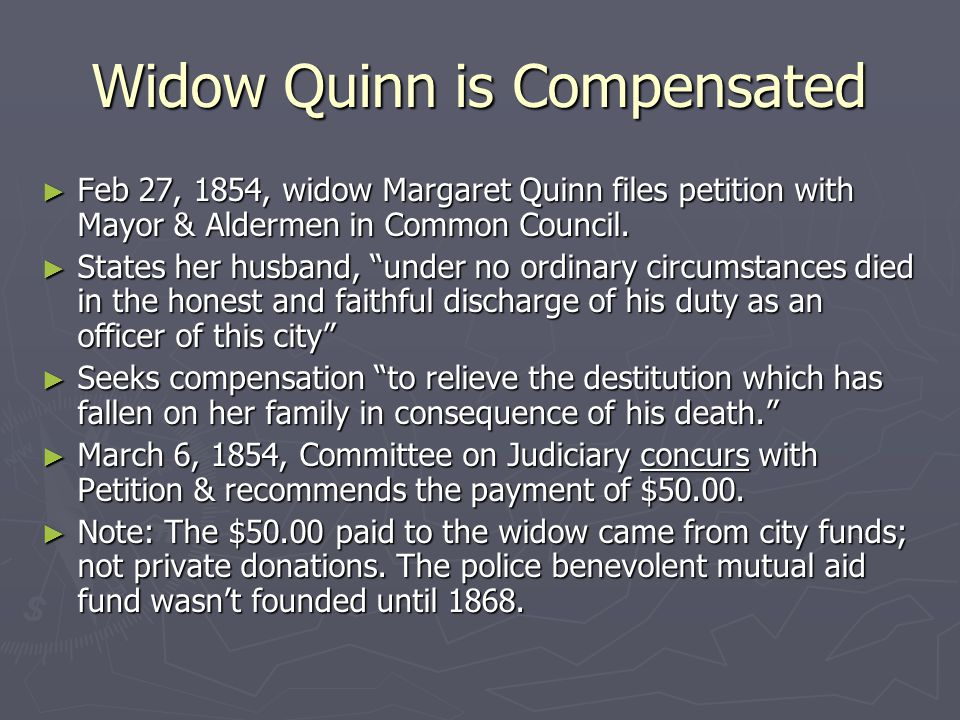 Widow Quinn is Compensated ► Feb 27, 1854, widow Margaret Quinn files petition with Mayor & Aldermen in Common Council.